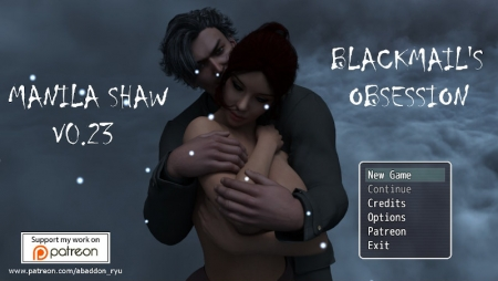 Manila Shaw: Blackmail's Obsession 0.27 Game Walkthrough Free Download for PC & Android