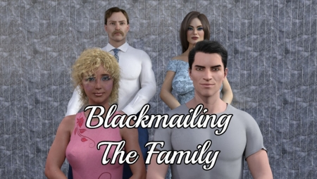 Blackmailing The Family Game Walkthrough Free Download for PC & Android