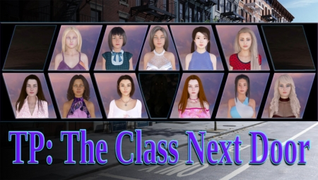TP: The Class Next Door 0.18.1 Game Walkthrough Free Download for PC & Android