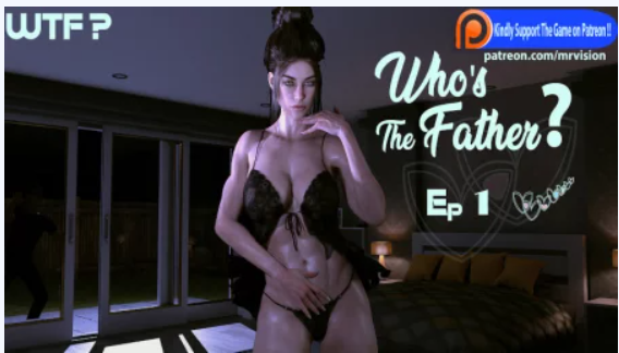 Who's The Father? 2.5 Game Walkthrough Free Download for PC & Android